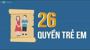 26 quyền trẻ em người lớn cần biết